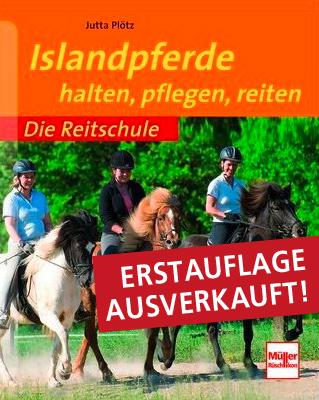Erstausgabe Islandpferde halten, pflegen, reiten von Jutta Plötz